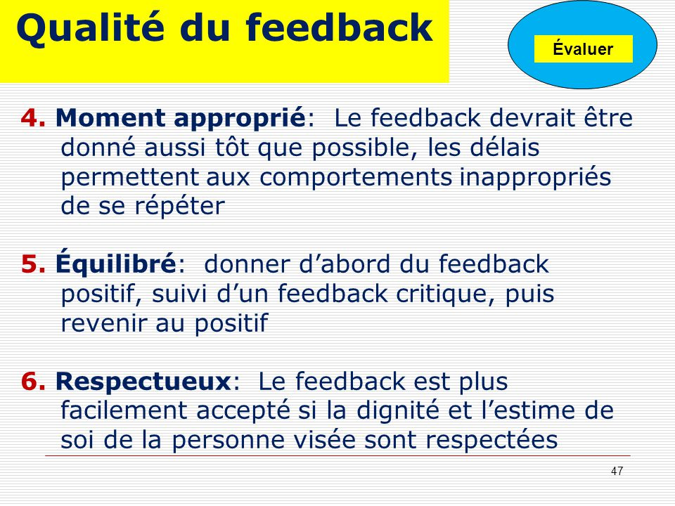 Qualité du feedback Tuesday, January 5th. A Workshop on EPM. Évaluer.