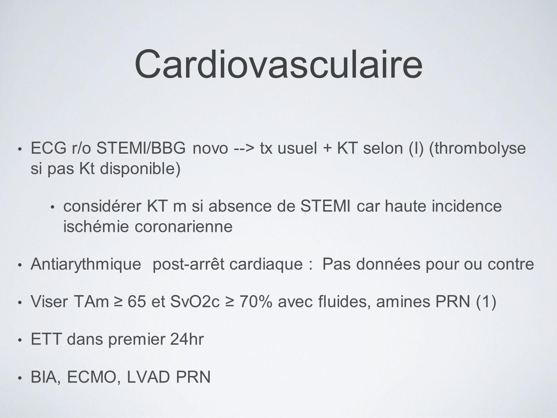 Cardiovasculaire ECG r/o STEMI/BBG novo --> tx usuel + KT selon (I) (thrombolyse si pas Kt disponible)