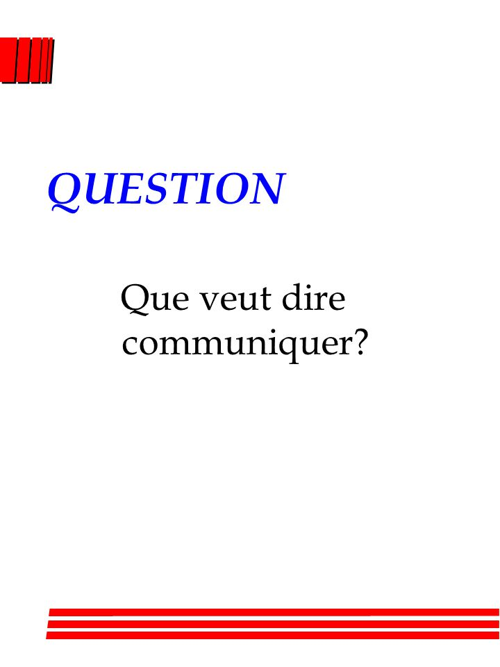 Que veut dire communiquer