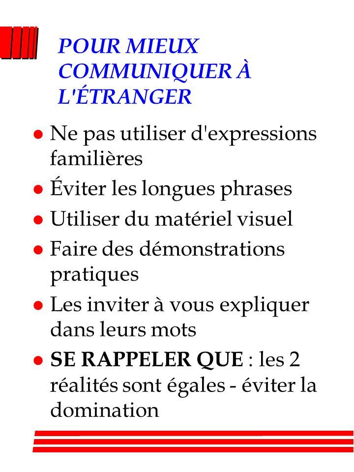 POUR MIEUX COMMUNIQUER À L ÉTRANGER