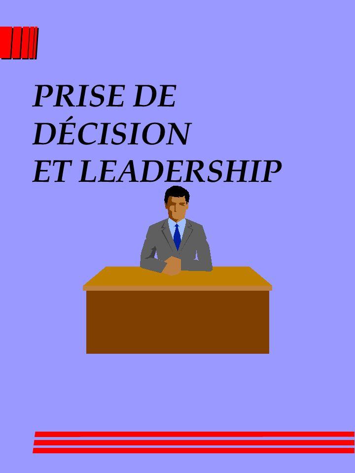 PRISE DE DÉCISION ET LEADERSHIP