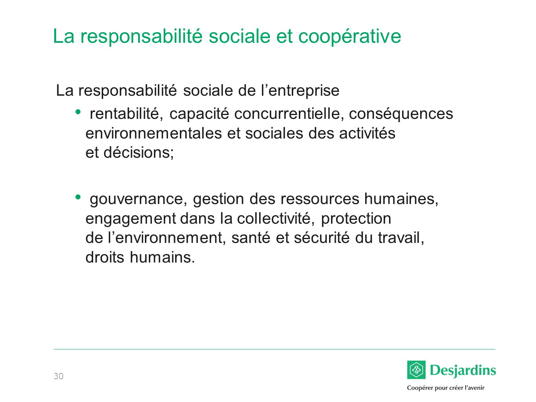 La responsabilité sociale et coopérative