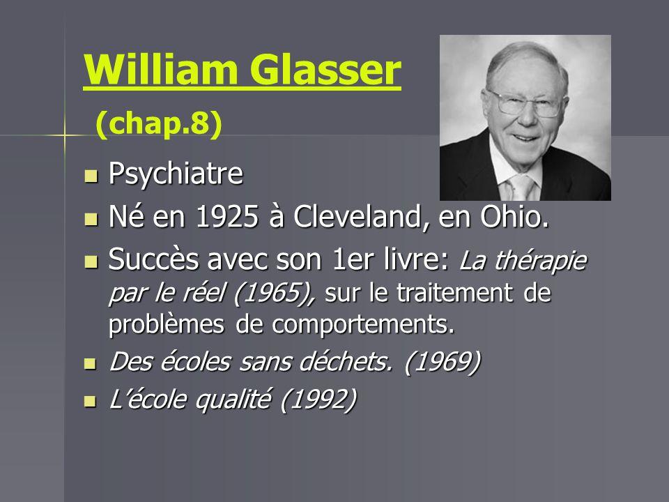 William Glasser (chap.8)