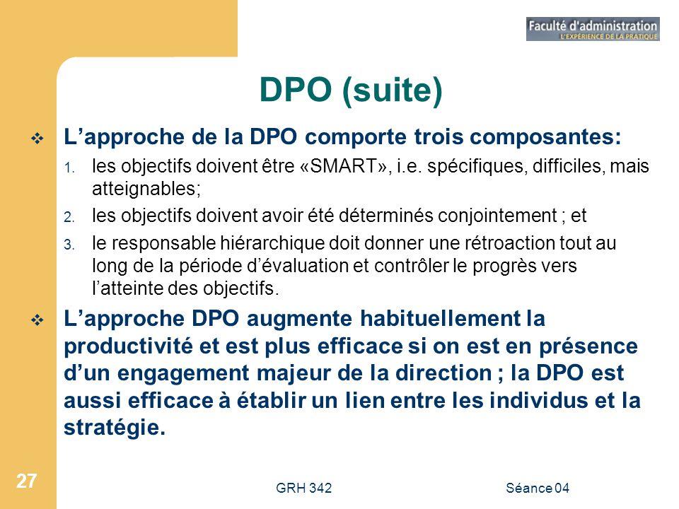 DPO (suite) L'approche de la DPO comporte trois composantes: