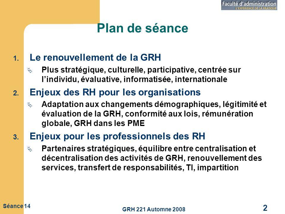 Plan de séance Le renouvellement de la GRH