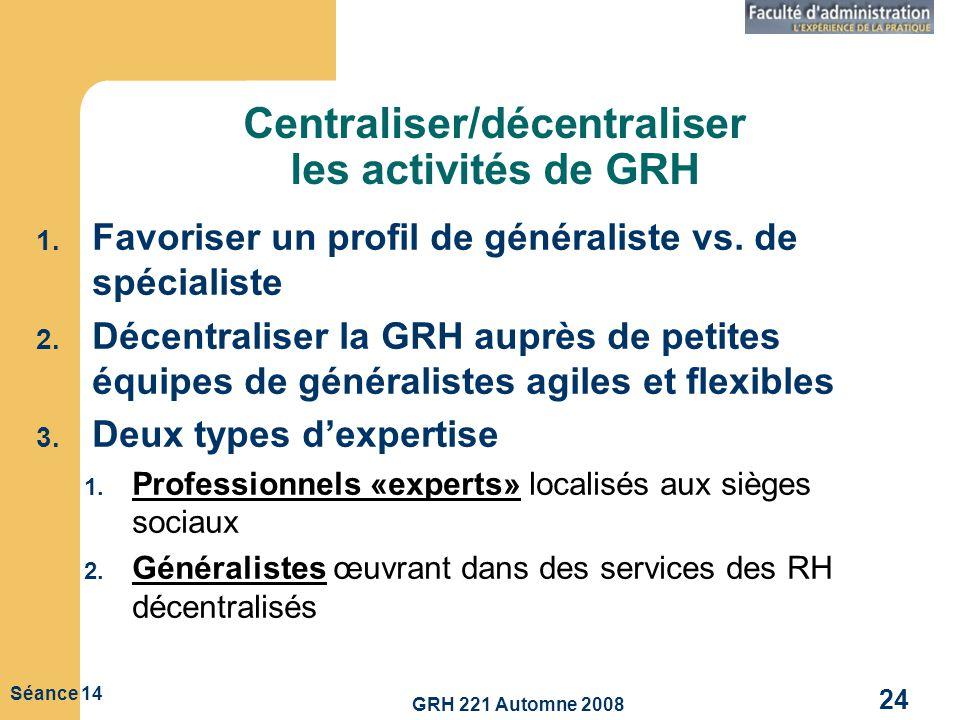 Centraliser/décentraliser les activités de GRH
