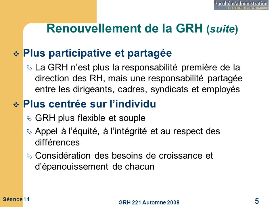 Renouvellement de la GRH (suite)