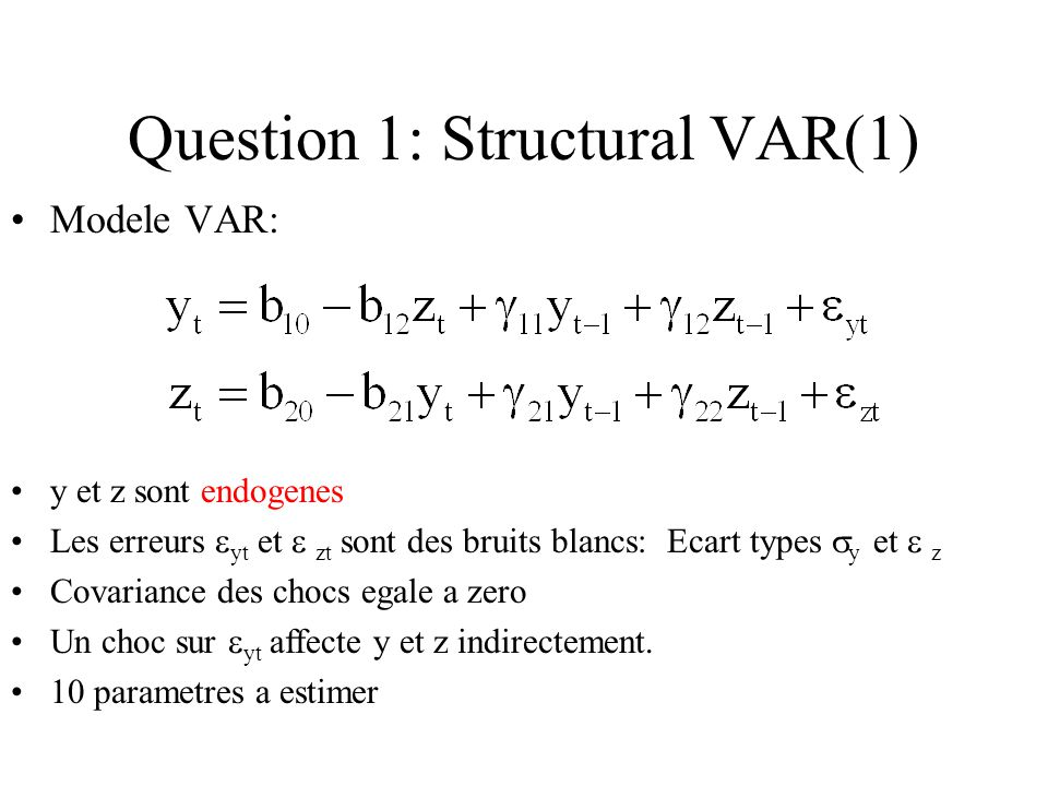 Question 1: Structural VAR(1)