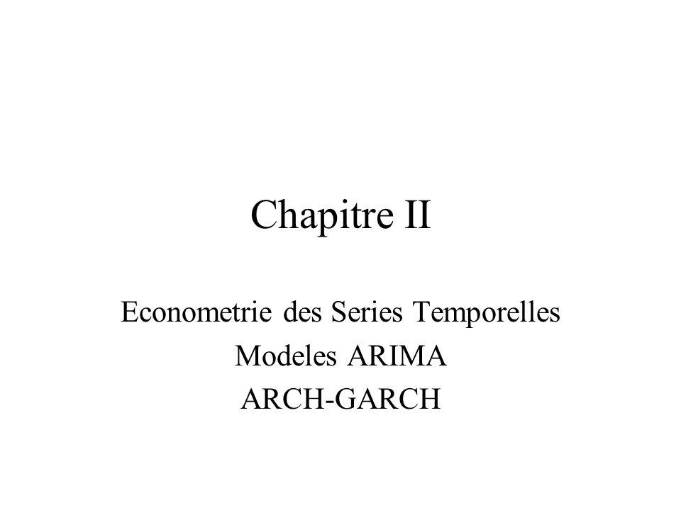 Econometrie des Series Temporelles Modeles ARIMA ARCH-GARCH