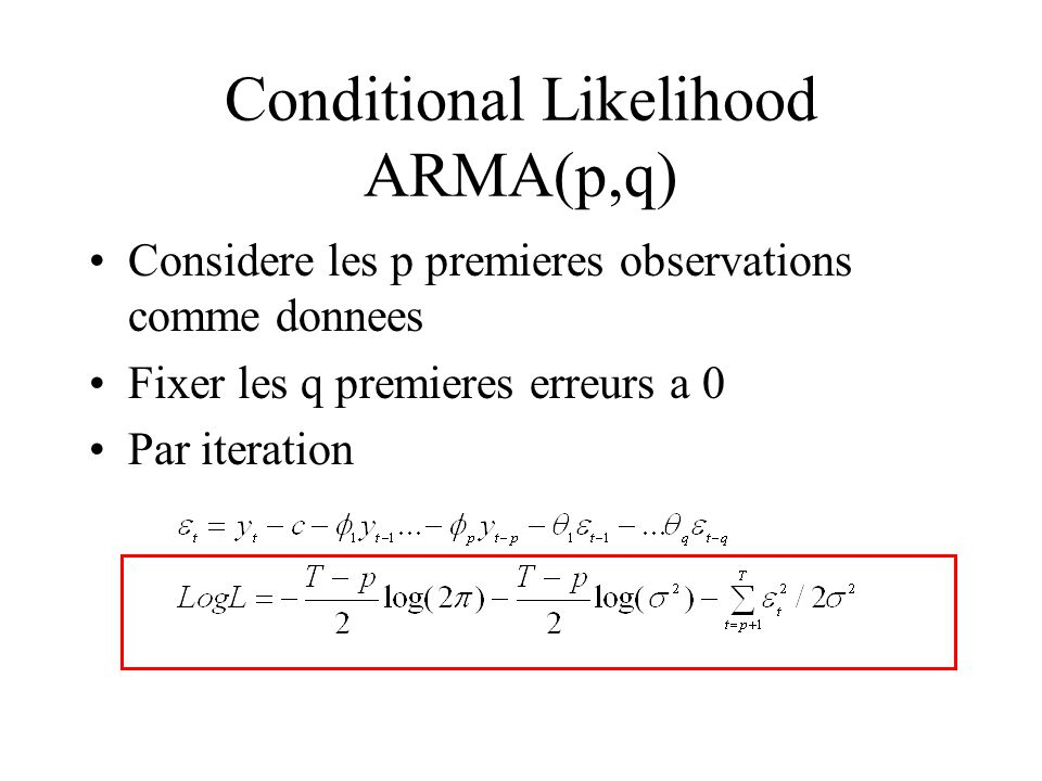 Conditional Likelihood ARMA(p,q)