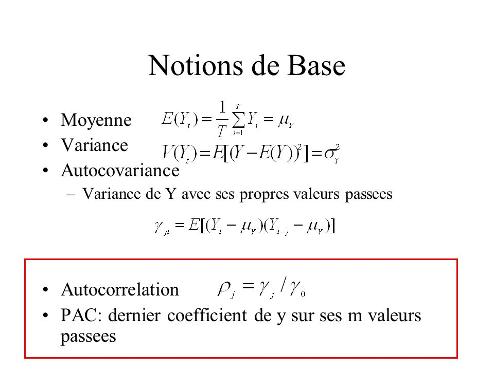 Notions de Base Moyenne Variance Autocovariance Autocorrelation