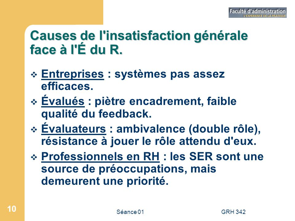Causes de l insatisfaction générale face à l É du R.
