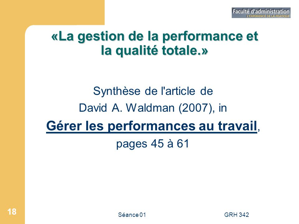 «La gestion de la performance et la qualité totale.»