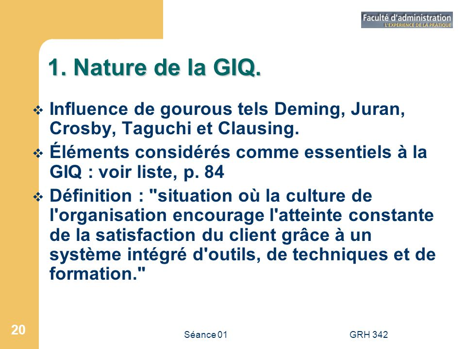 1. Nature de la GIQ. Influence de gourous tels Deming, Juran, Crosby, Taguchi et Clausing.