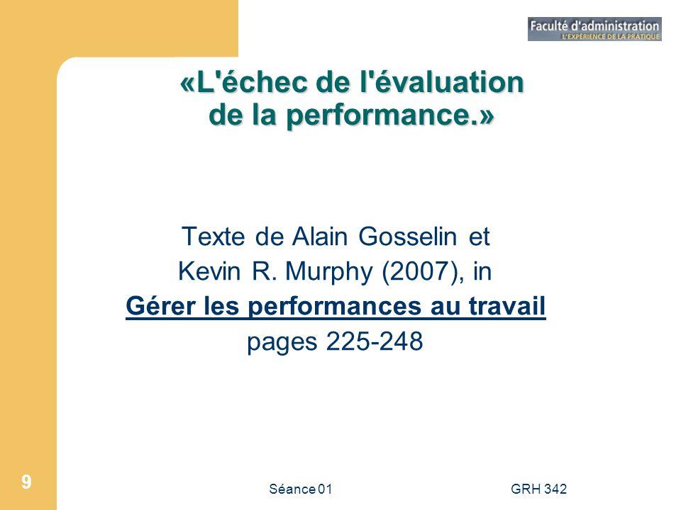 «L échec de l évaluation de la performance.»