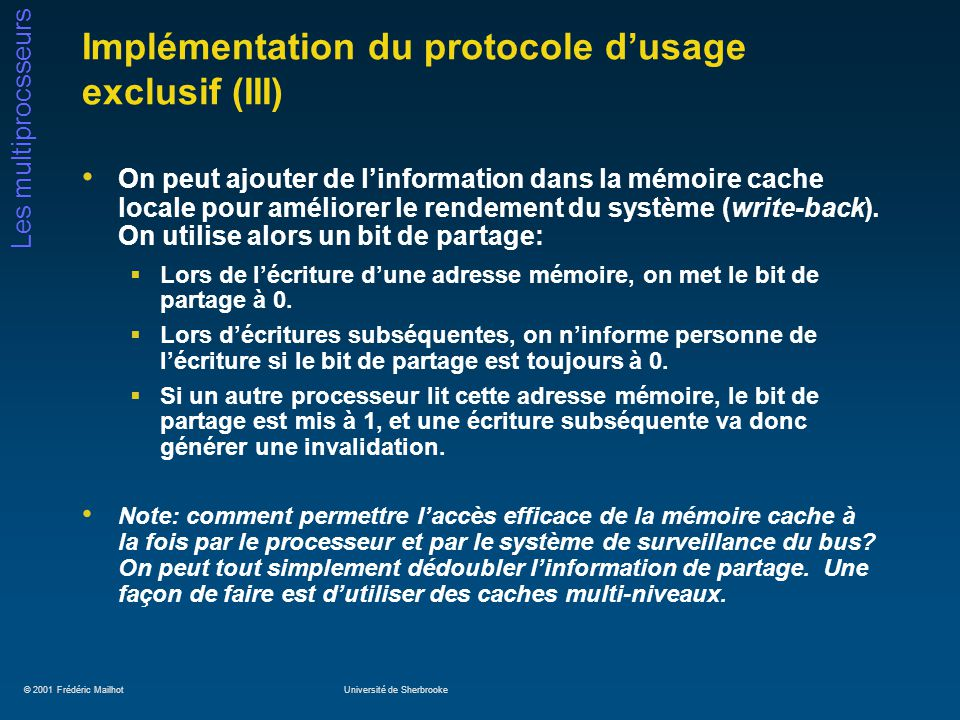 Implémentation du protocole d'usage exclusif (III)