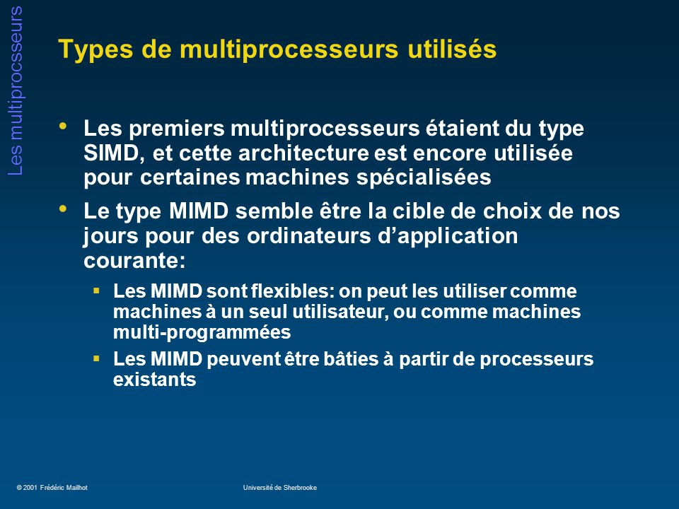 Types de multiprocesseurs utilisés