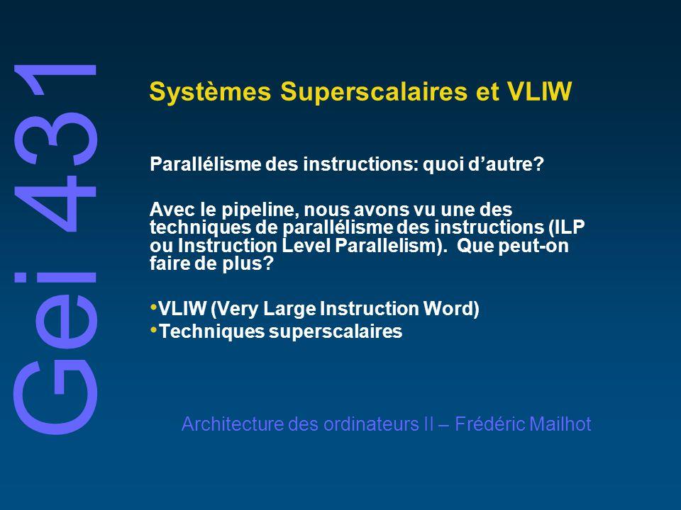 Systèmes Superscalaires et VLIW