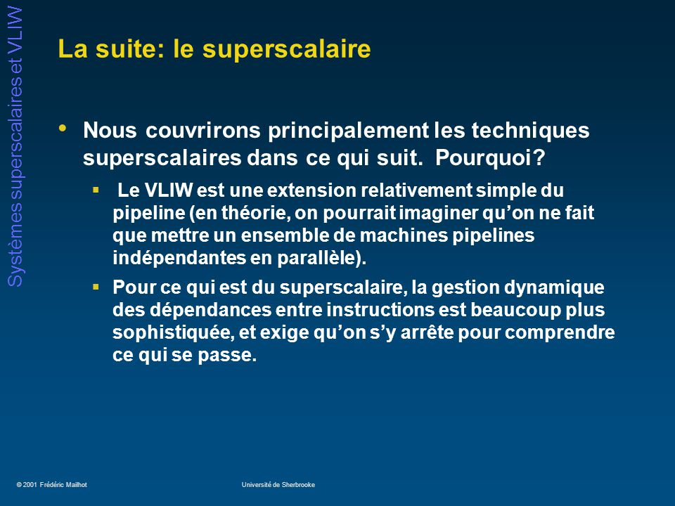 La suite: le superscalaire