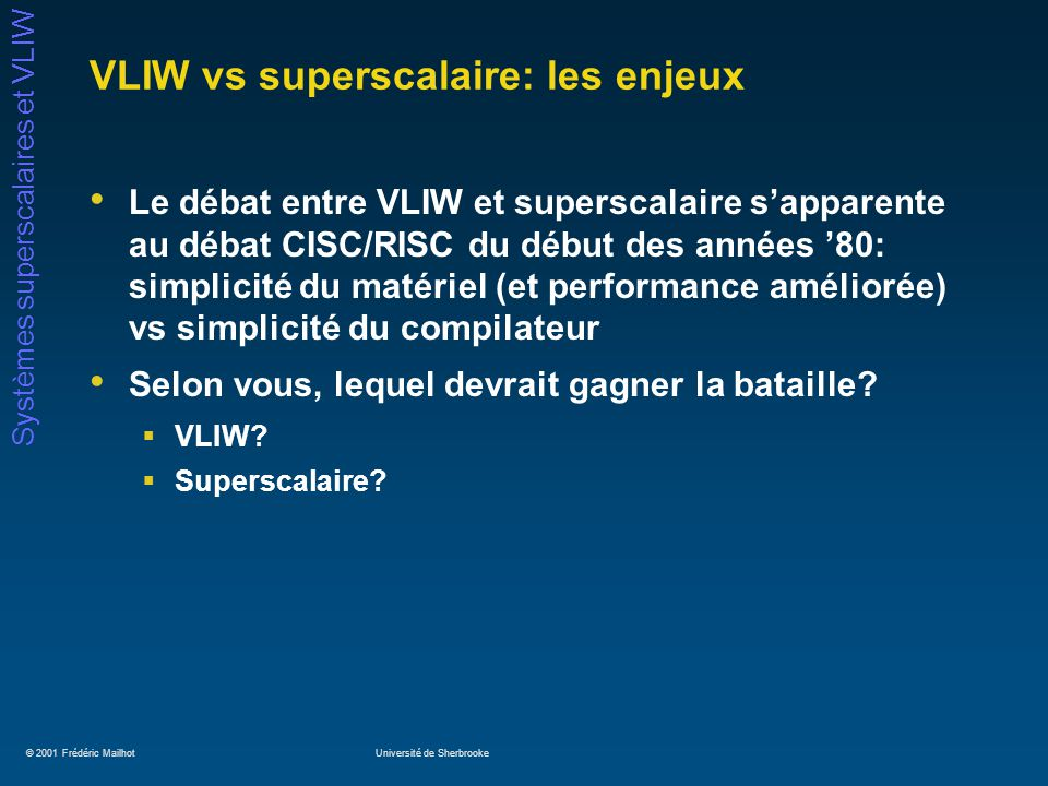 VLIW vs superscalaire: les enjeux