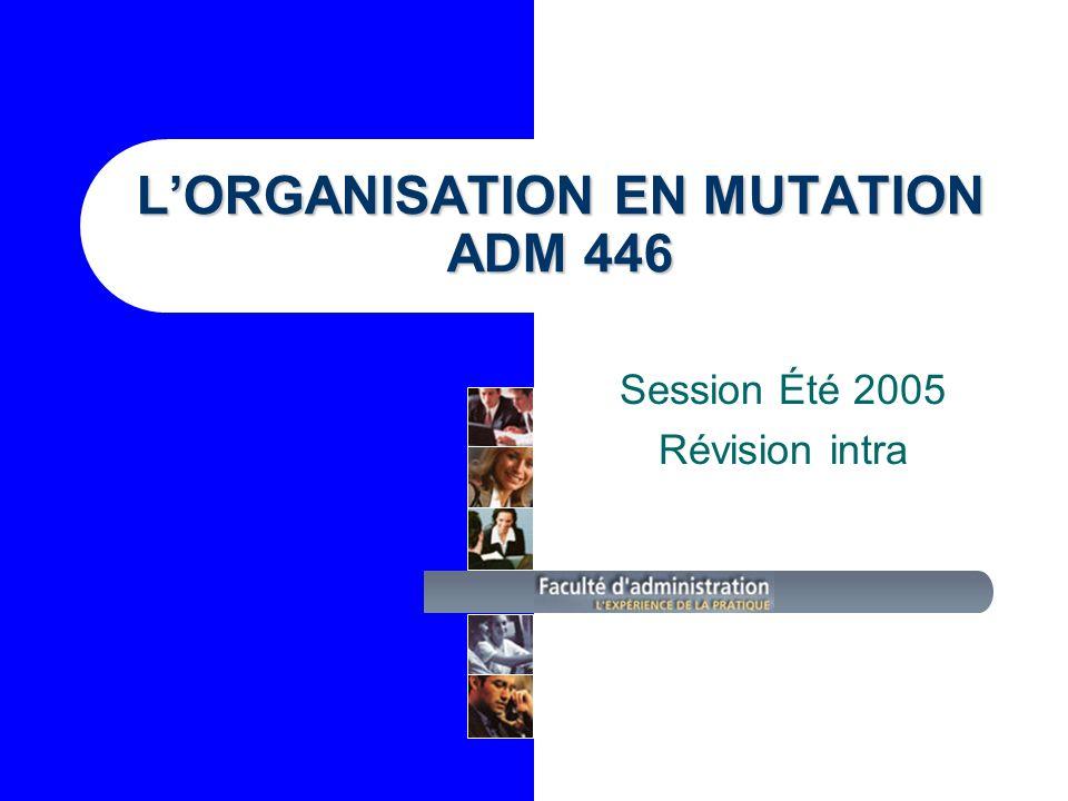 L'ORGANISATION EN MUTATION ADM 446