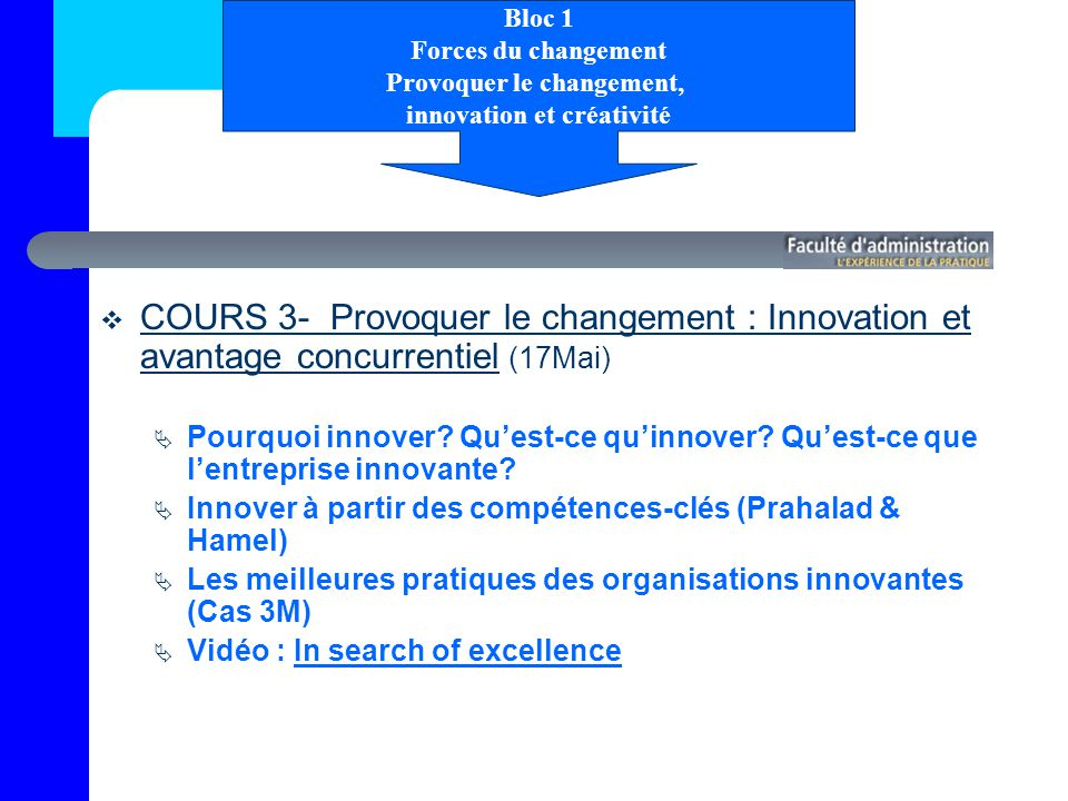Provoquer le changement, innovation et créativité
