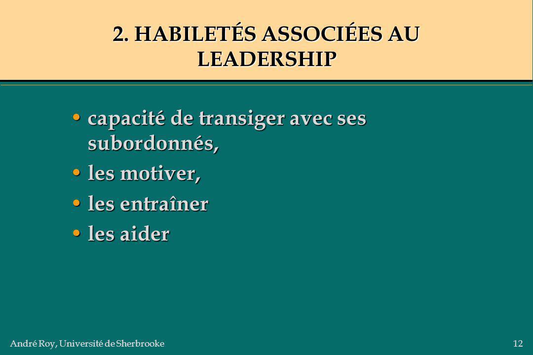 2. HABILETÉS ASSOCIÉES AU LEADERSHIP