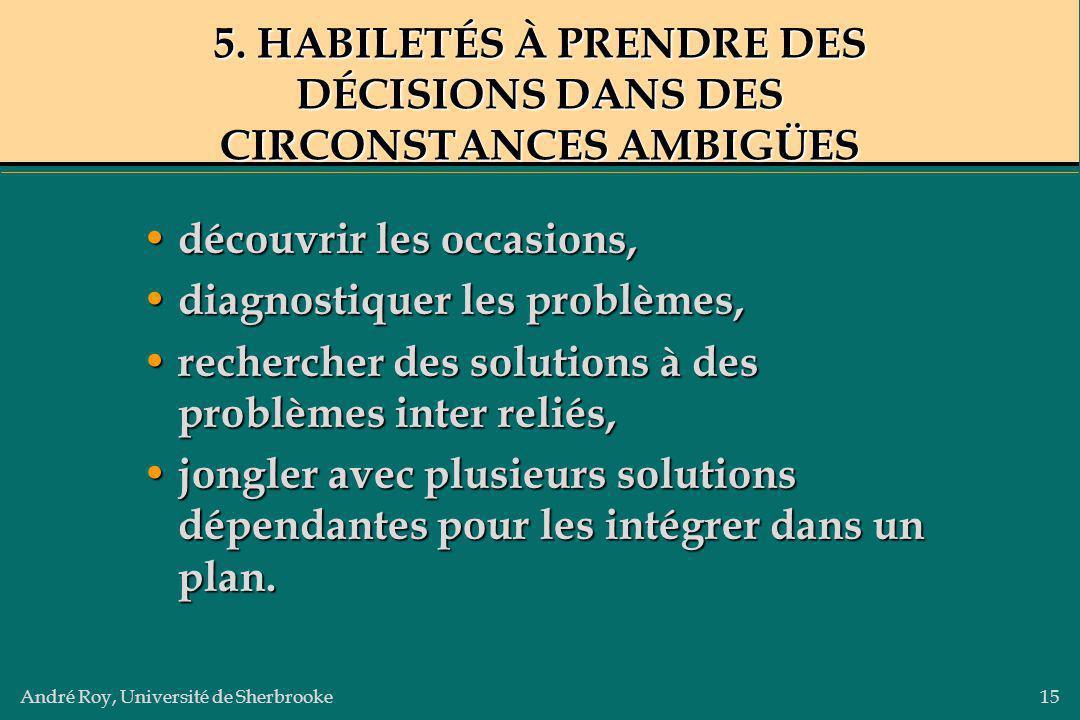 5. HABILETÉS À PRENDRE DES DÉCISIONS DANS DES CIRCONSTANCES AMBIGÜES