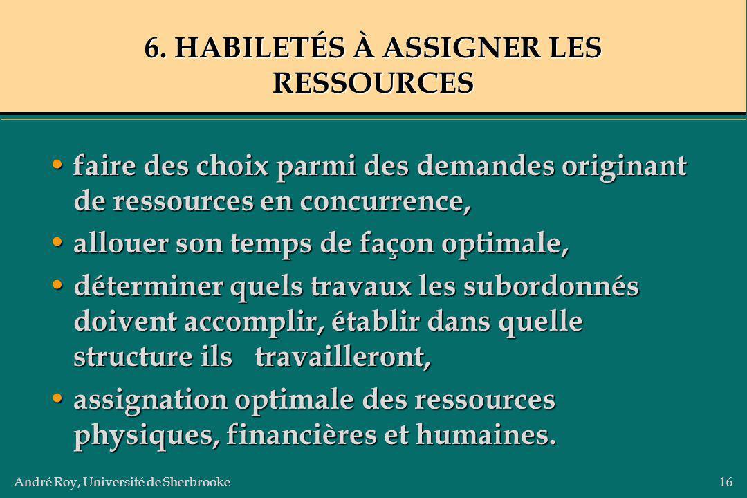 6. HABILETÉS À ASSIGNER LES RESSOURCES