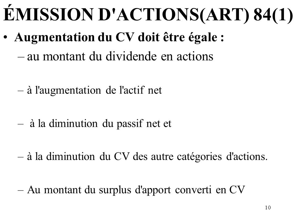 ÉMISSION D ACTIONS(ART) 84(1)