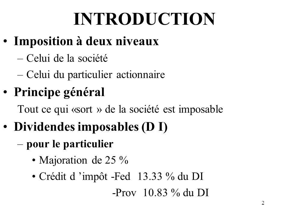 INTRODUCTION Imposition à deux niveaux Principe général
