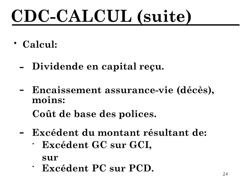 CDC-CALCUL (suite) · - - - · · Calcul: Dividende en capital reçu.