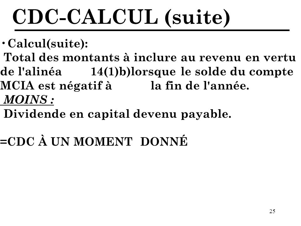 CDC-CALCUL (suite) Calcul(suite):