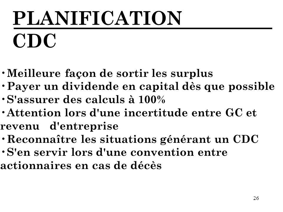 PLANIFICATION CDC Meilleure façon de sortir les surplus