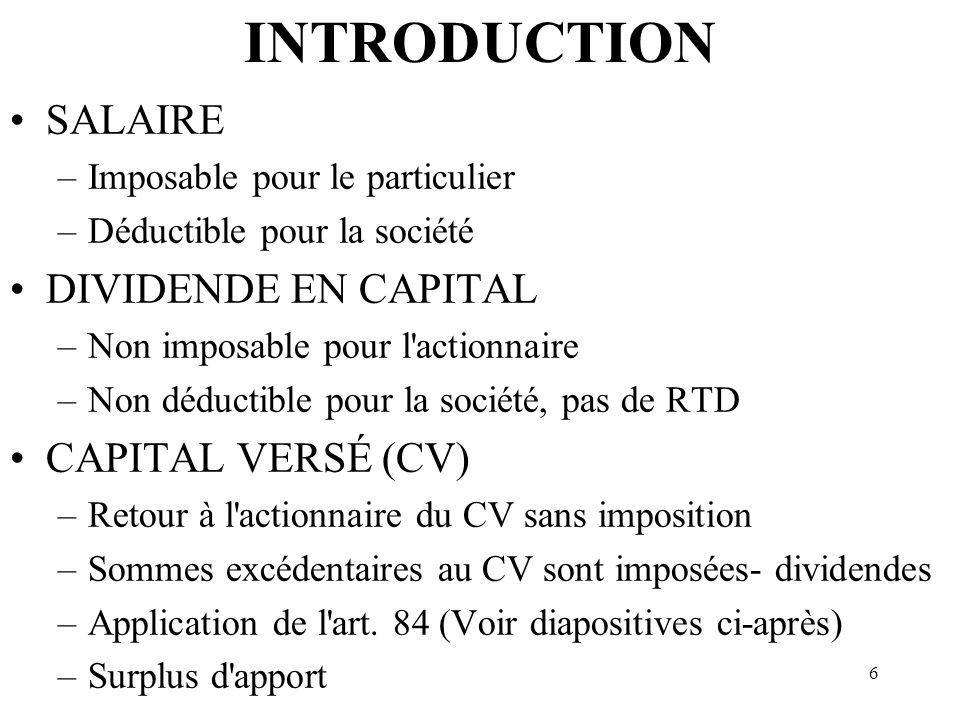 INTRODUCTION SALAIRE DIVIDENDE EN CAPITAL CAPITAL VERSÉ (CV)