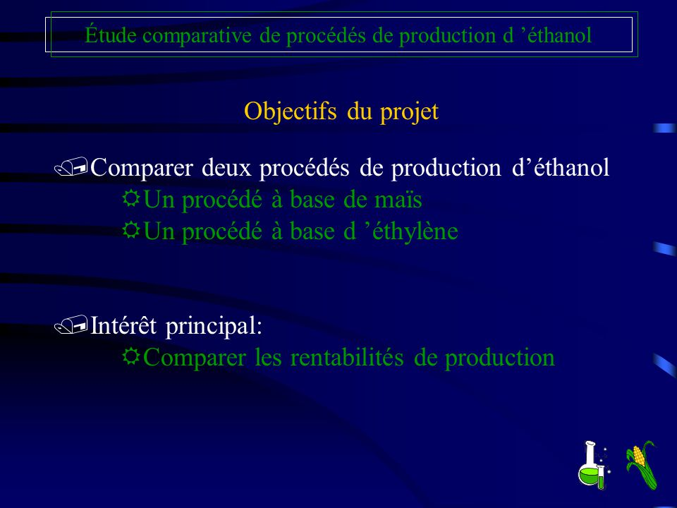 Étude comparative de procédés de production d 'éthanol