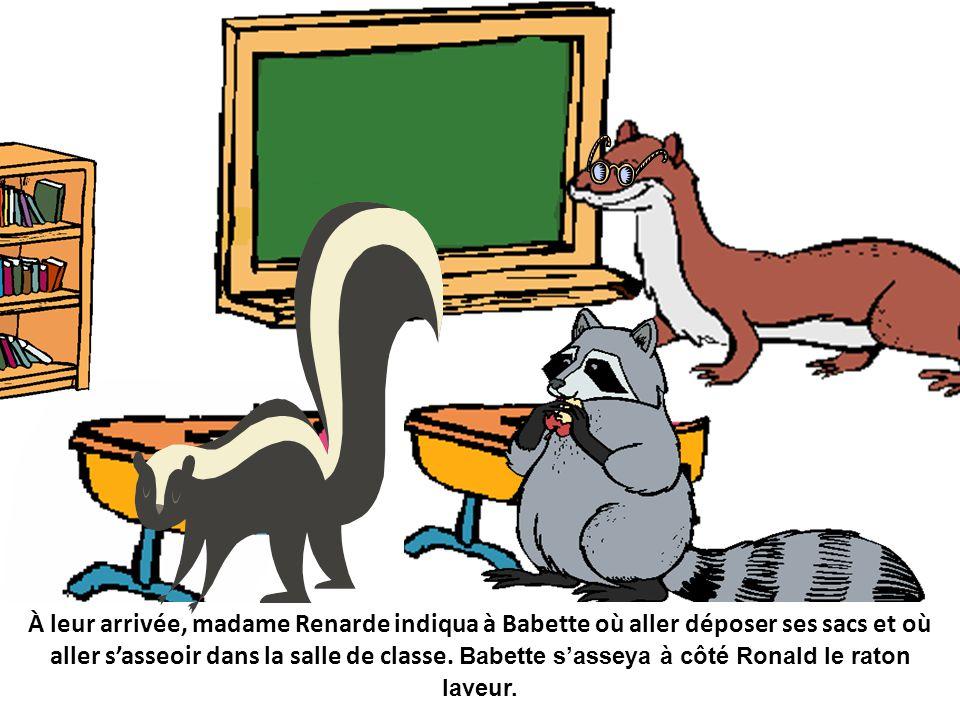 À leur arrivée, madame Renarde indiqua à Babette où aller déposer ses sacs et où aller s'asseoir dans la salle de classe.