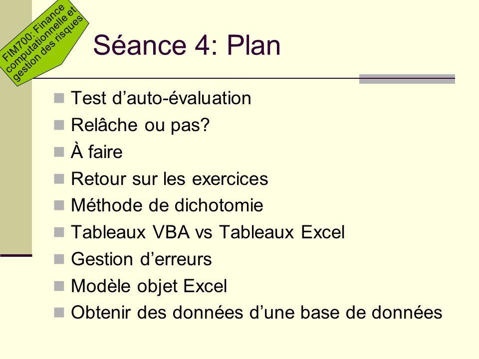 Séance 4: Plan Test d'auto-évaluation Relâche ou pas À faire