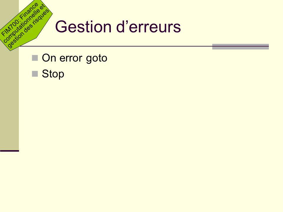 Gestion d'erreurs On error goto Stop