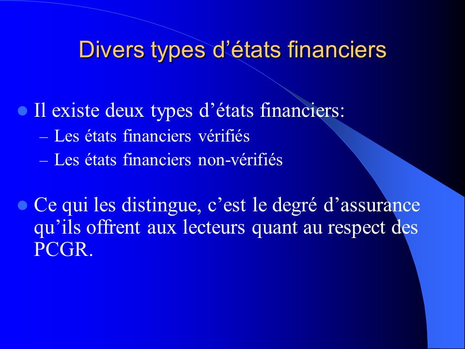 Divers types d'états financiers