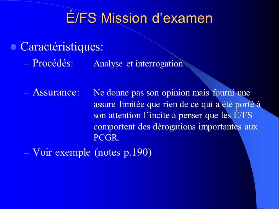 É/FS Mission d'examen Caractéristiques: