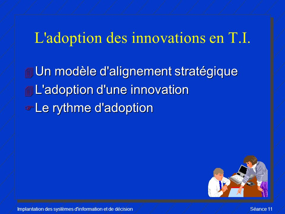 L adoption des innovations en T.I.