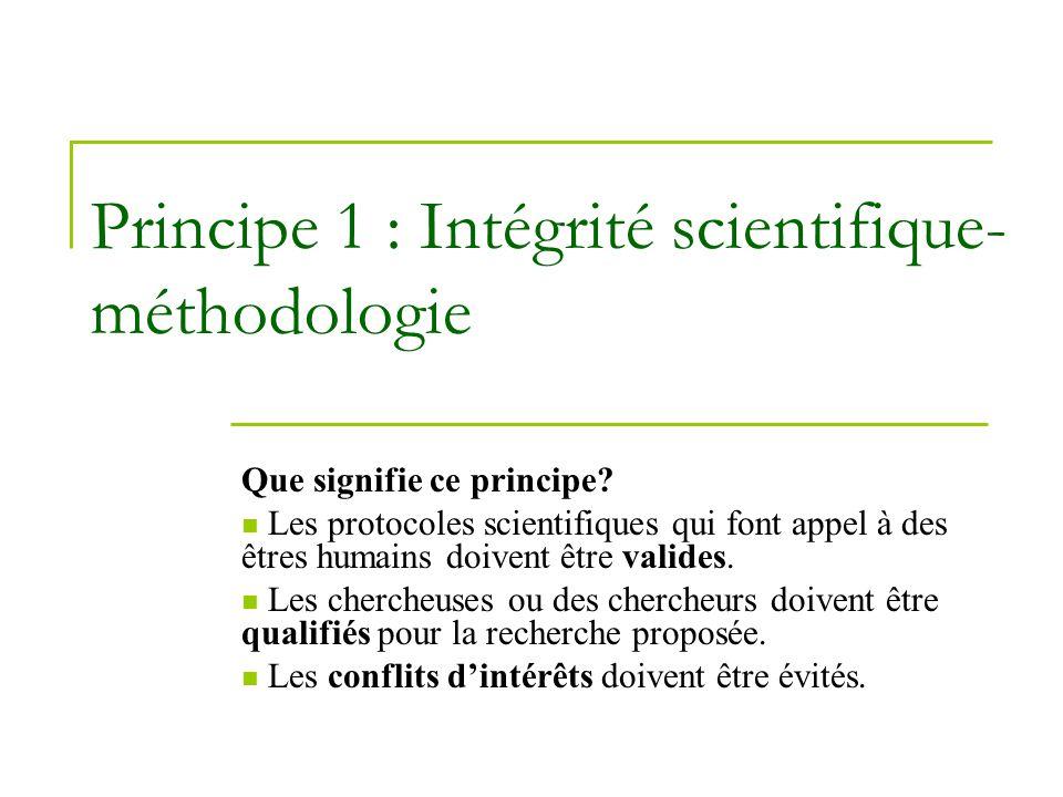 Principe 1 : Intégrité scientifique-méthodologie