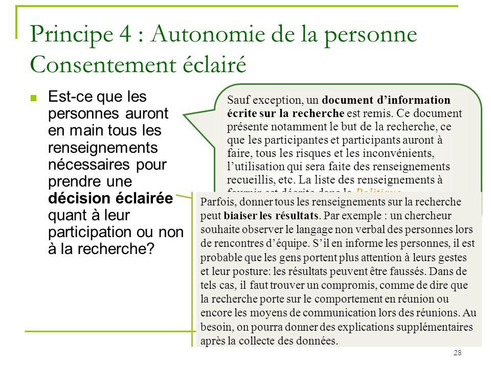Principe 4 : Autonomie de la personne Consentement éclairé