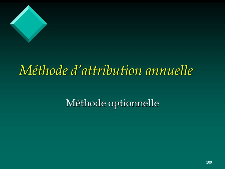 Méthode d'attribution annuelle