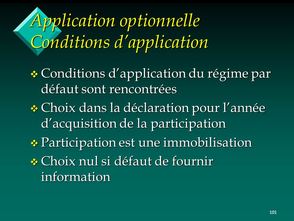 Application optionnelle Conditions d'application