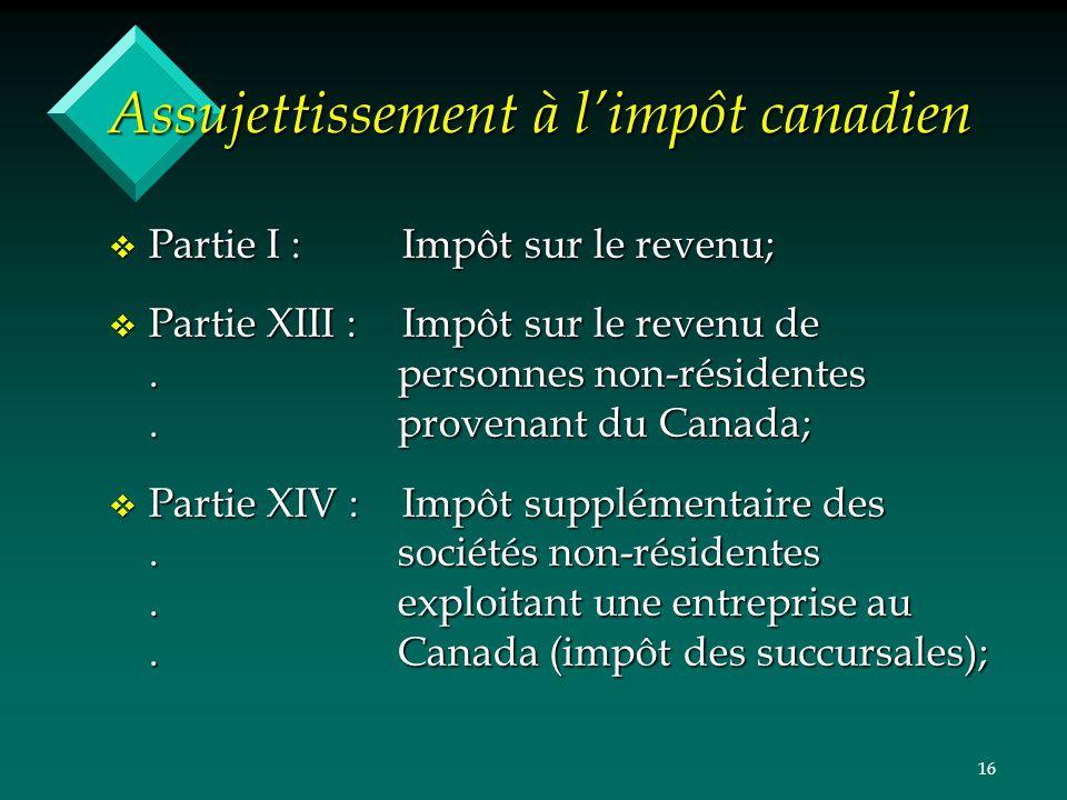 Assujettissement à l'impôt canadien