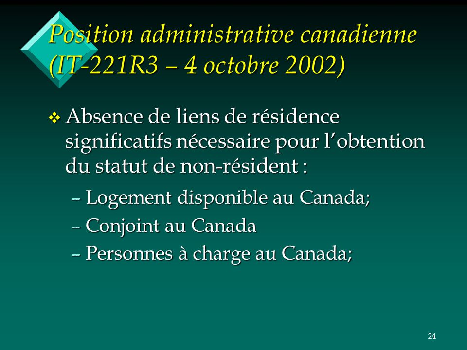 Position administrative canadienne (IT-221R3 – 4 octobre 2002)
