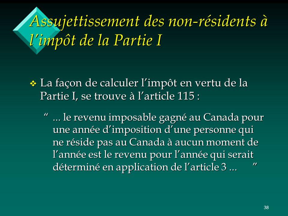 Assujettissement des non-résidents à l'impôt de la Partie I