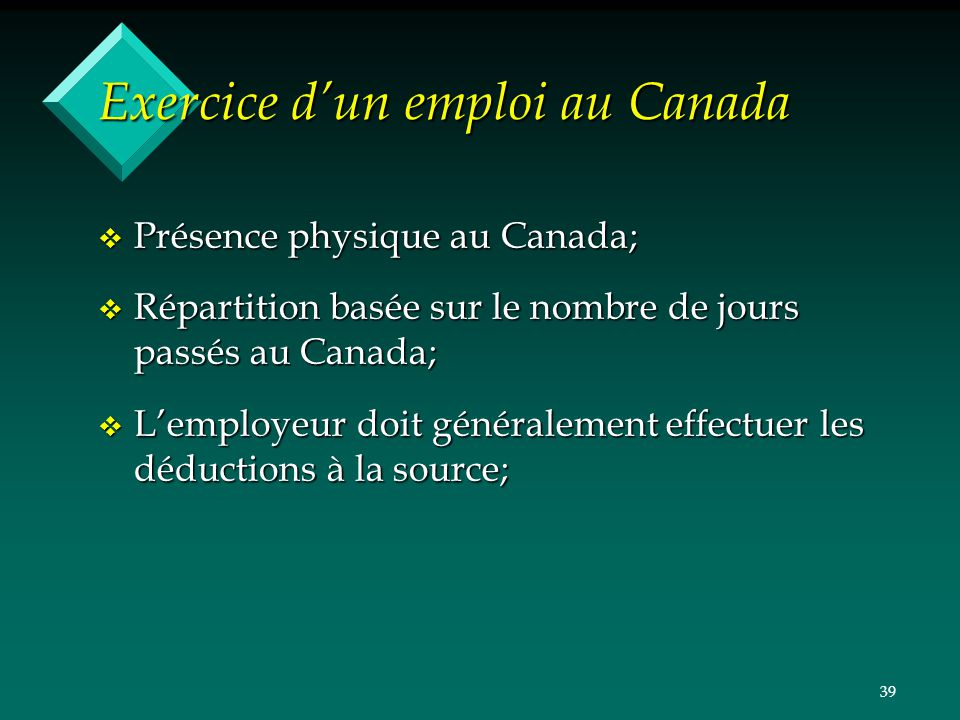 Exercice d'un emploi au Canada